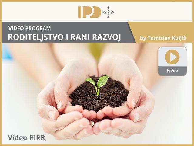 IPD_Roditeljsto_i_rani_razvoj_Video_1